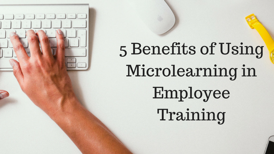 5-Benefits-of-Using-Microlearning-in-Employee-Training