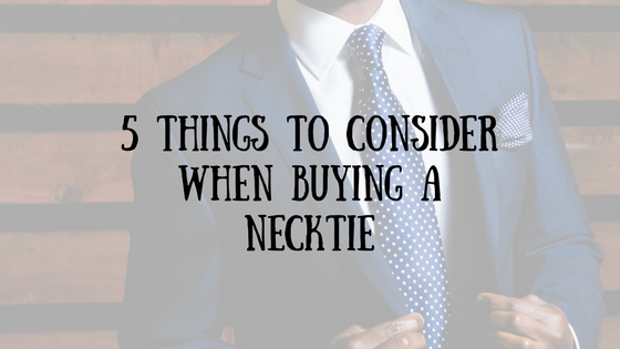 5-Things-To-Consider-When-Buying-A-Necktie