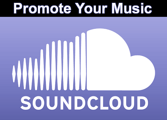 4 Effective Ways To Promote Your SoundCloud - TGDaily