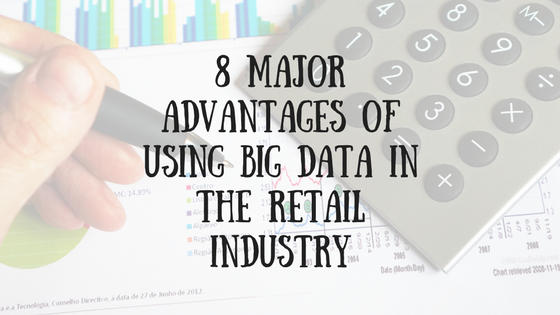 8-Major-Advantages-of-Using-Big-Data-in-the-Retail-Industry