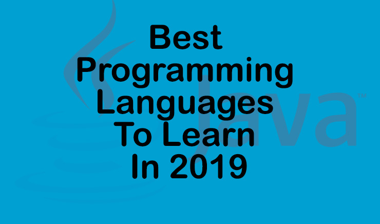 Best Programming Languages To Learn In 2019
